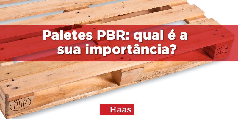 Paletes PBR: qual é a sua importância?